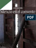 Silencio en el convento Luis Saldaña