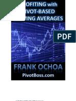 Profiting With Pivot Based Mas