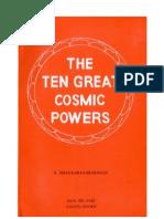 The Ten Great Cosmic Powers