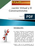 La Educacion Vitual y Constructivismo