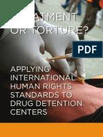 Tratamiento o Tortura Respeto de Normas Internacionales de Ddhh en Centros de Tratamiento