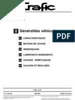 TRAFIC 3 - Généralités