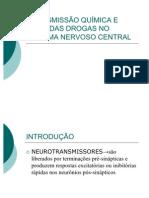 TRANSMISSÃO QUÍMICA E AÇÃO DAS DROGAS NO SISTEMA