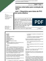 NBR 07362-1 - Sistemas Enterrados Para Conducao de Esgoto - Parte 1 Requisitos Para Tubos de PVC Com Junta Elastica