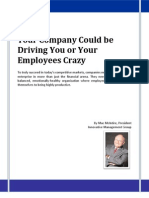 Your Company Could be Driving You or Your Employees Crazy