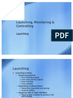 Launching Monitoring and Controlling