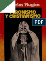 Carlos Mugica - Peronismo y Cristianismo