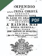 Compendio da Doutrina Christã Dedicado á Rainha Mãe Nossa Senhora
