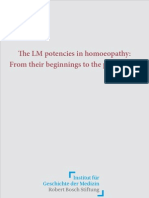 The LM Potencies in Homeopathy