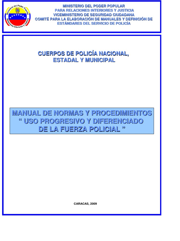 Manual uso fuerza 1 for Ministerio de relaciones interiores
