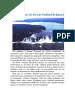 Todos os anos do Parque Nacional do Iguaçu