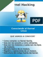 Kernel_Hacking - Conociendo Al Kernel Linux