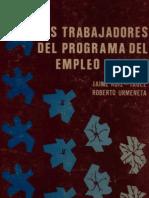 Ruiz-Tagle y Urmeneta. - Los trabajadores del Programa de Empleo Mínimo.