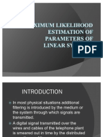 Maximum Likelihood Estimation of Parameters Of