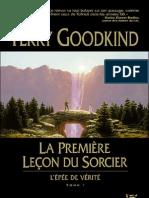Goodkind,Terry-[Epee de Verite-01]La Premiere Lecon Du Sorcier(1994).OCR.french.ebook.alexandriZ