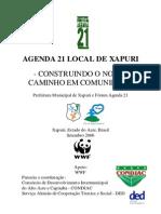 Agenda 21 Local Xapuri 2006