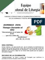 Equipo Pastoral de Liturgia. Parroquia San Vicente de Paúl. Subsidio. TO. Ciclo A. Domingo XVIII. La Multiplicación de los panes