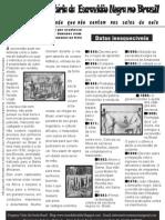 A Historia Da Escravidao No Brasil