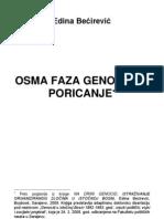 OSMA FAZA GENOCIDA, PORICANJE - Dr Edina Bećirević
