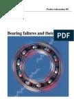 Bearing failures and their causes. Fallas en Rodamientos y Sus Causas SKF (en Inglés)