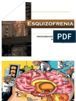 Turma 301E Esquizofrenia