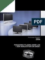 Plasma oder LCD - Den Gerüchten ein Ende 2006