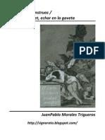Juan Pablo Morales - ...produce monstruos - Sacar del clóset, echar en la gaveta