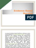 Evidence Based Nursing