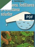 Ameliorarea fertilizarea și erbicidarea solurilor
