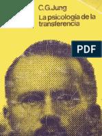 Jung, C. G. - La psicología de la transferencia