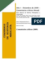 Comentarios de Intelectuales Cuadernos de Historia Marxista. (Serie Historia de América Prehispánica y Arqueología, Año 2009)