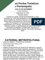 Principais Pontos Turísticos de Florianópolis