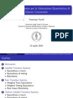 Modelli ed Equivalenze per la Valutazione Quantitativa di Sistemi Concorrenti