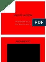 HIJO DE LADRÓN