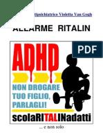 Allarme Ritalin, E Non Solo
