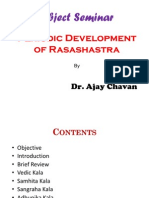 Periodic Development of Rasashastra