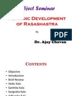 Periodic Development of Rasashastra