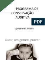 PCA – PROGRAMA DE CONSERVAÇÃO AUDITIVA- fabiane