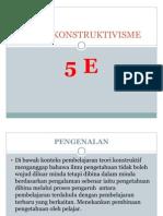 TEORI KONSTRUKTIVISME 5 E