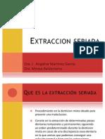 Extraccion Seriada Dra. Mireya 3er Sem