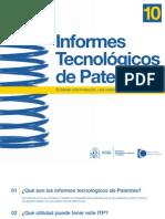 10 - Informes tecnológicos de patentes