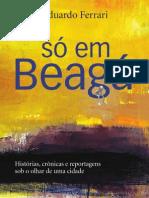 """""""Só em Beagá"""",  por Eduardo Ferrari"""