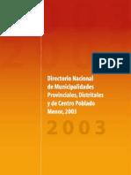 libro - DIRECTORIO NACIONAL DE MUNICIPALIDADES PROVINCIALES, DISTRITALES Y DE CENTRO POBLADO MENOR 2003 Oficina Técnica - INEI