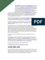 La familia de protocolos de Internet es un conjunto de protocolos de red en los que se basa Internet y que permiten la transmisión de datos entre computadoras
