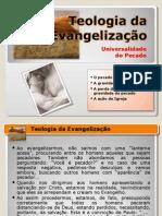 04 - Teologia Da Evangelização - A Universalidade Do Pecado