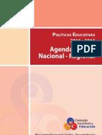 POLÍTICAS EDUCATIVAS 2011-2016 AGENDA COMÚN NACIONAL-REGIONAL