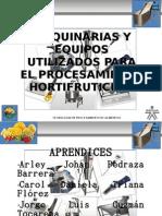 MAQUINARIAS Y EQUIPOS UTILIZADOS PARA EL PROCESAMIENTO HORTIFRUTICULA