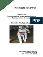 Pedro Machado - O Taekwondo   E o seu contributo para o desenvolvimento   Psicossomático da criança