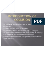 Introduction of Collision