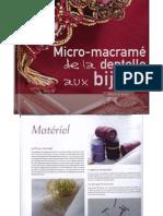Micro-Macrame de La Dentelle Aux Bijoux